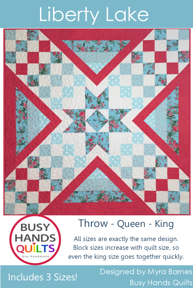 Liberty Lake Quilt Pattern PDF - Busy Hands Quilts