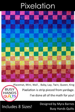 Load image into Gallery viewer, Pixelation Quilt Pattern PRINTED - Busy Hands Quilts