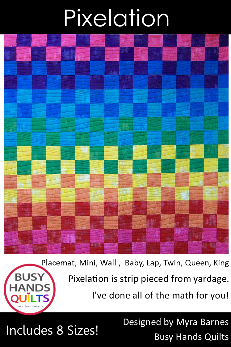 Pixelation Quilt Pattern PRINTED - Busy Hands Quilts