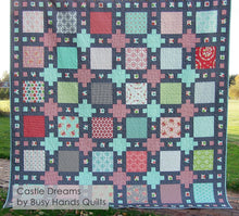 Load image into Gallery viewer, Castle Dreams Quilt Pattern PRINTED - Busy Hands Quilts