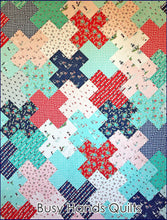 Load image into Gallery viewer, Love Multiplied Quilt Pattern PRINTED - Busy Hands Quilts