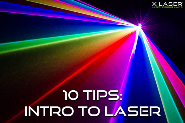 10 Tips: Getting Started with Laser