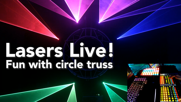 Lasers Live! Fun with circle truss