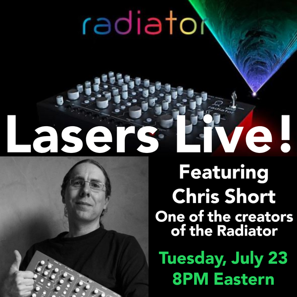 Lasers Live! The Radiator