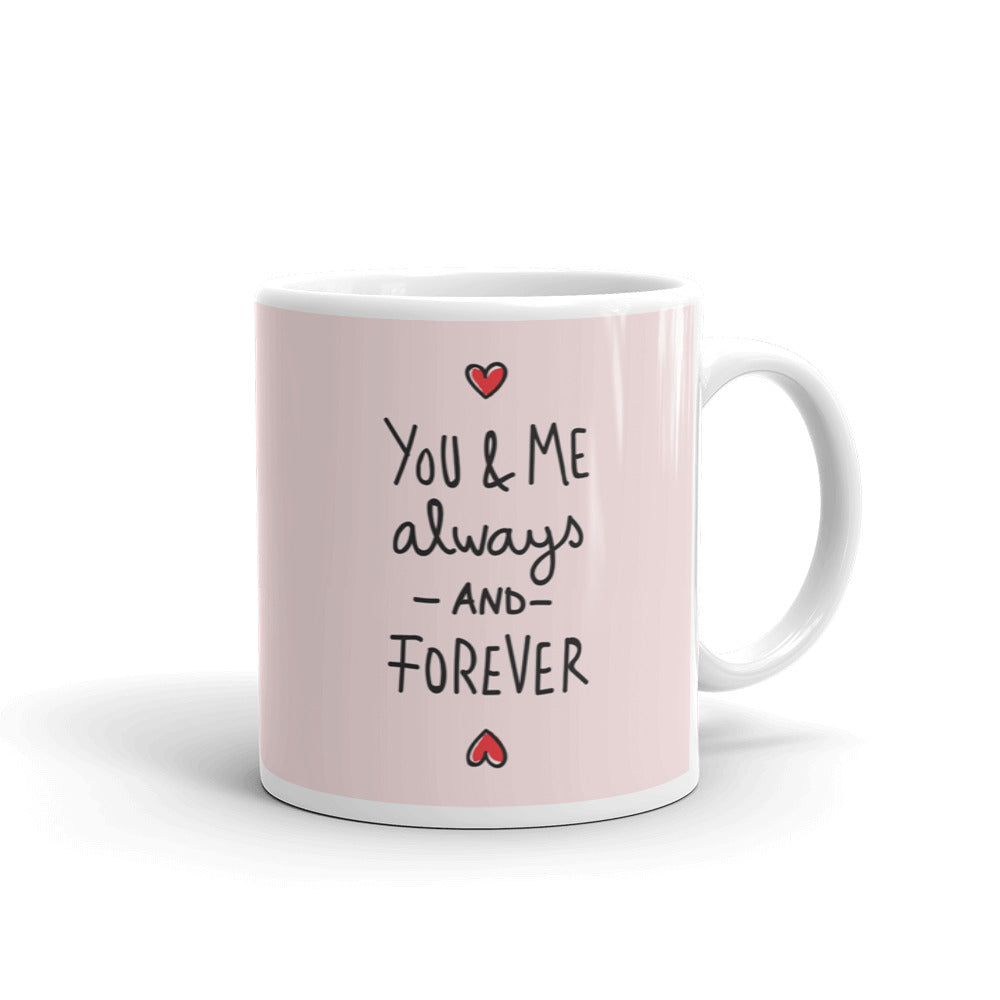 You Me Always And Forever Coffee Mug Instanote