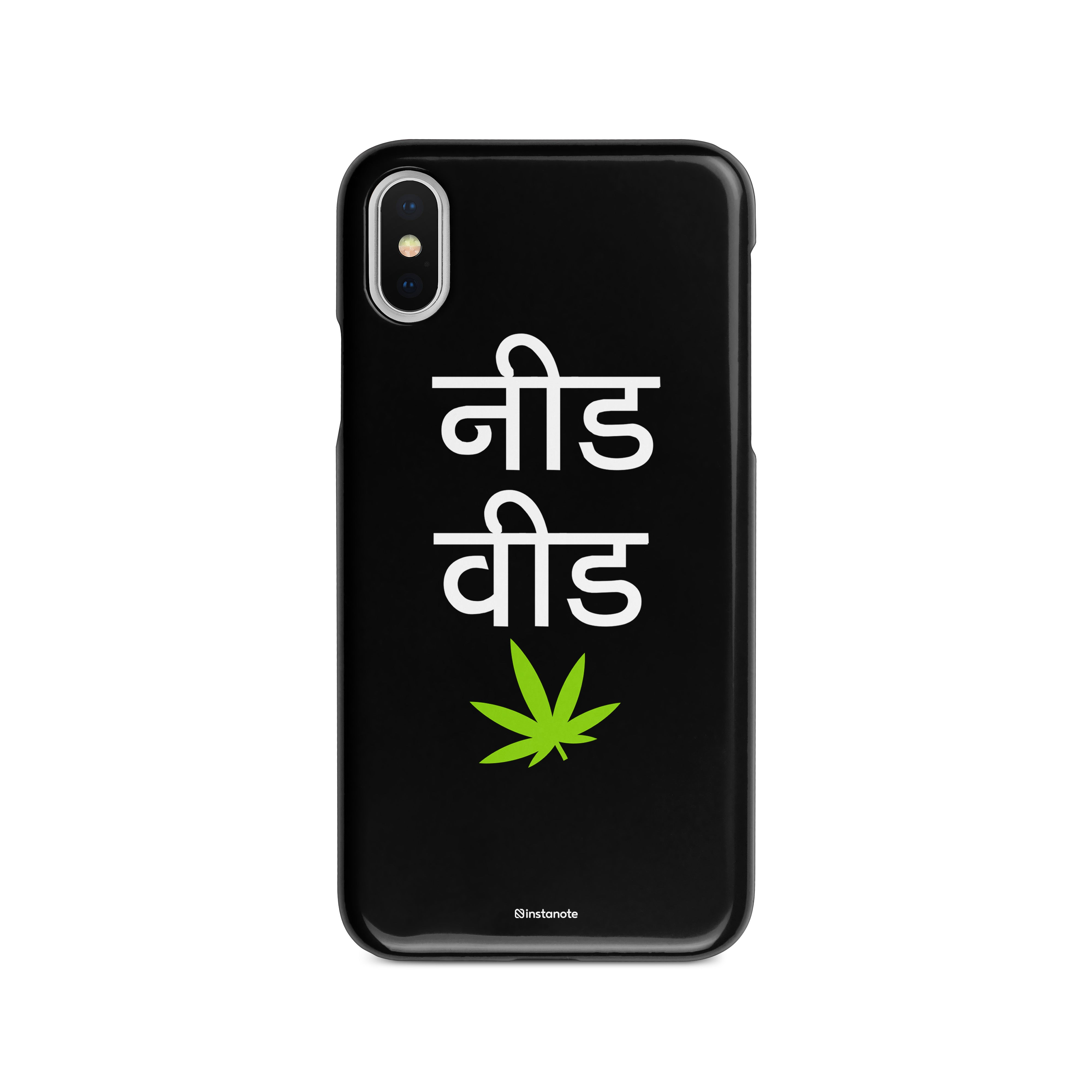 low priced 86558 3722e Need Weed - Buy Quirky iPhoneX Mobile Cover Cases in India - Instanote
