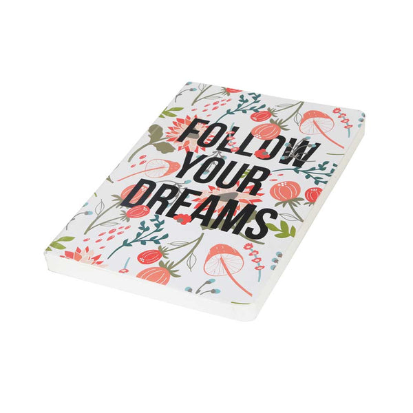 Follow Your Dreams – Buy A5 Cool Quirky Notebooks Online