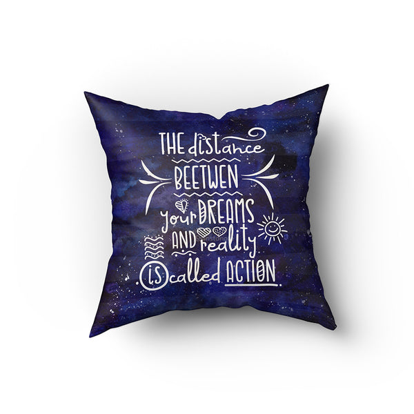 The distance between your Dreams and Reality  -  Buy Cushion Covers Online in India
