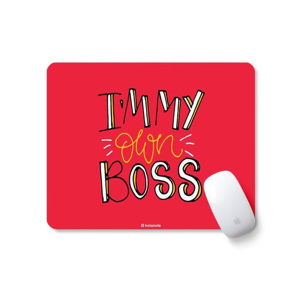 I'm My own Boss - Mousepad for PC Laptop with Rubber Base Anti Skid Feature Mousepad for PC Laptop in India Instanote