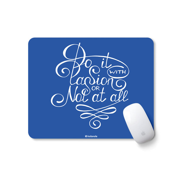 Do It with Passion Or Not at All - Mousepad with Motivational Quote