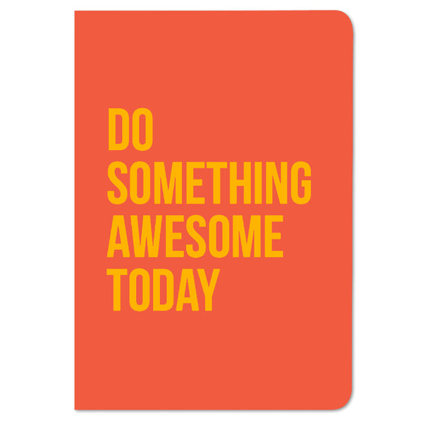Do Something Awesome Today – Buy Cool Notebook Motivational Quote