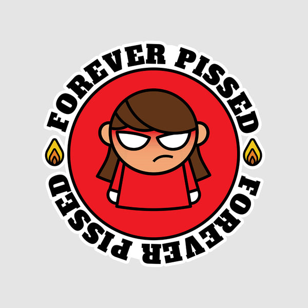 Forever Pissed  - Buy Removable Vinyl Stickers in India
