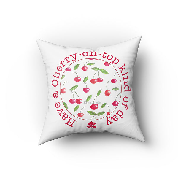 Have A Cherry On Top Kind Of Day - Buy Cushion Covers Online in India