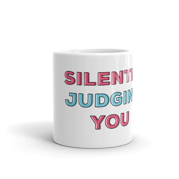Silently Judging You Coffee Mug