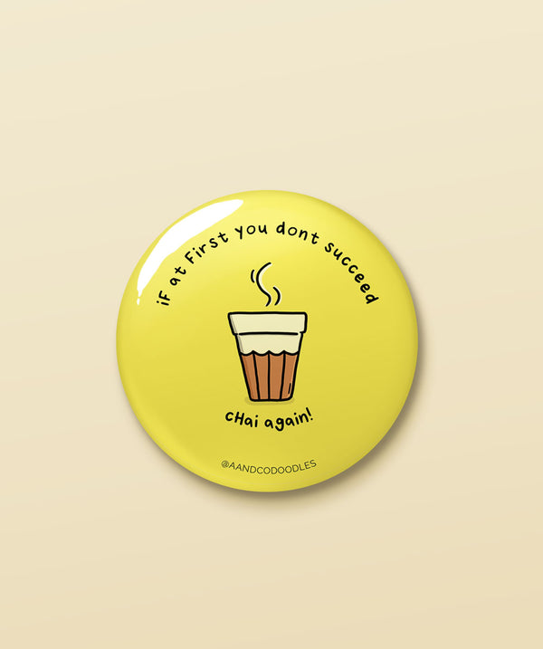 Chai Again – Buy Cool Funny Badges in India
