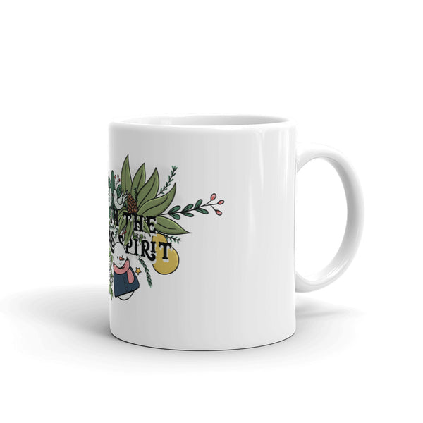 Always in the Christmas Spirit Coffee Mug