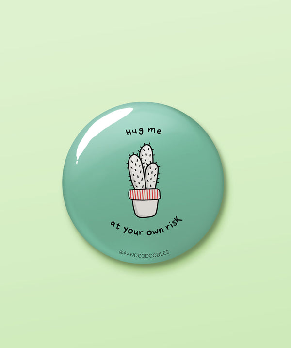 Hug me at your own risk – Buy cool quirky badges in India