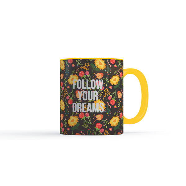 Follow Your Dreams Black - Coffee Mug