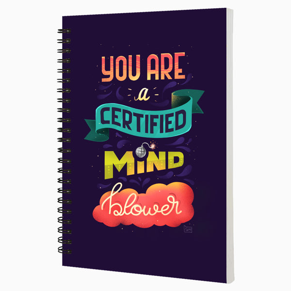 You are a Certified Mind Blower  - Non Dated Daily Planner A5 Size 80 Pages