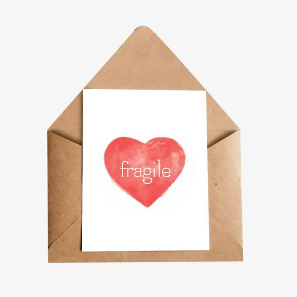 Fragile Greeting Card