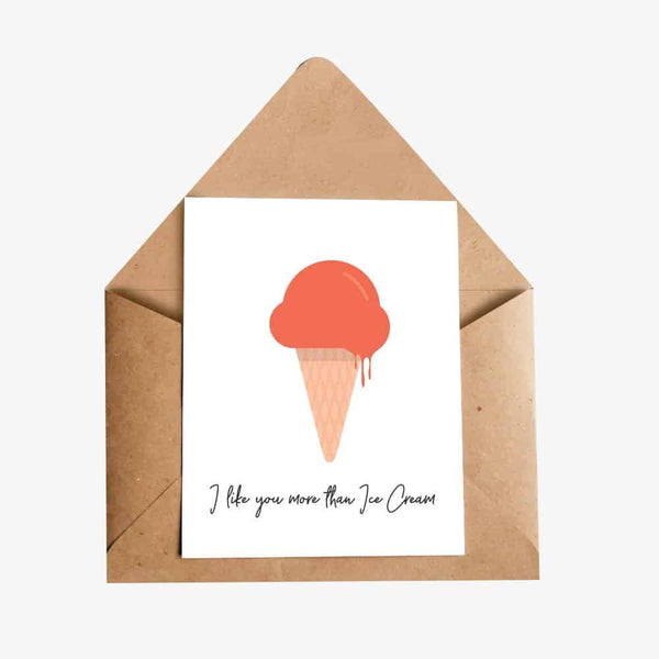 I Like You More Than Ice Cream Greeting Card