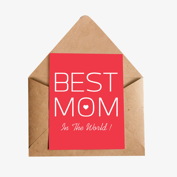 Best Mom in the world Greeting Card