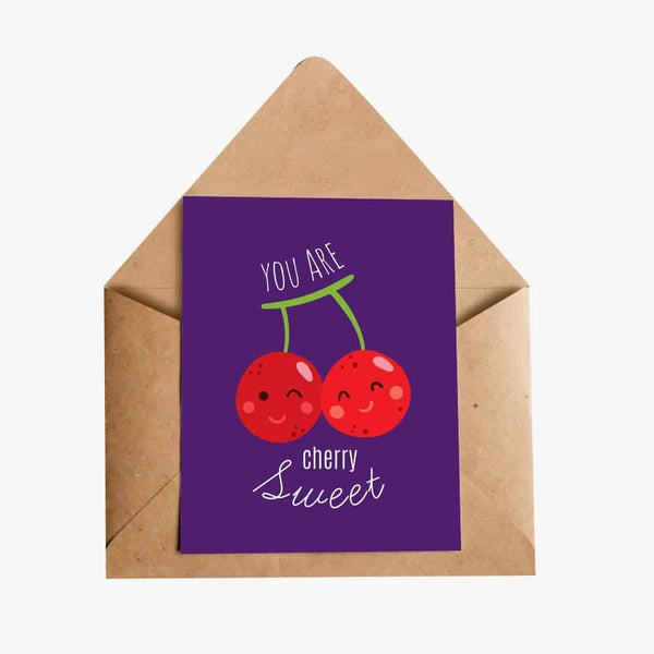 You Are Cherry Sweet Greeting Card