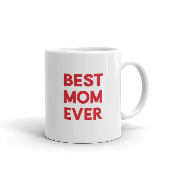 Best Mom Ever (Red) - Coffee Mug for Mother's Day Gift