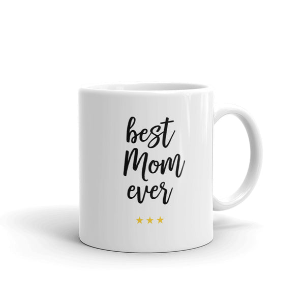 Best Mom Ever (***) - Coffee Mug for Mother's Day Gift