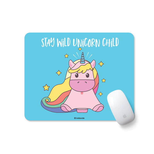 Stay Wild Unicorn child - Mousepad for PC Laptop - Designer Mouse pad with Rubber Base and Anti Skid Feature