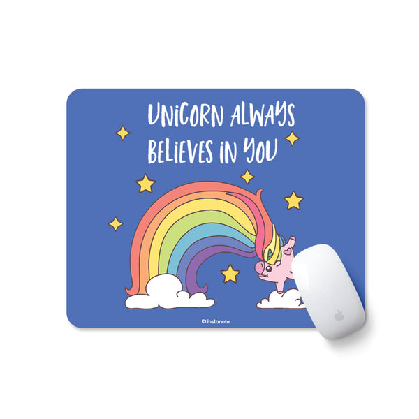 Unicorn Always Believe In You - Mousepad for PC Laptop with Rubber Base Anti Skid Feature