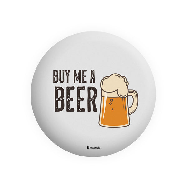 buy me beer quirky button badges in India