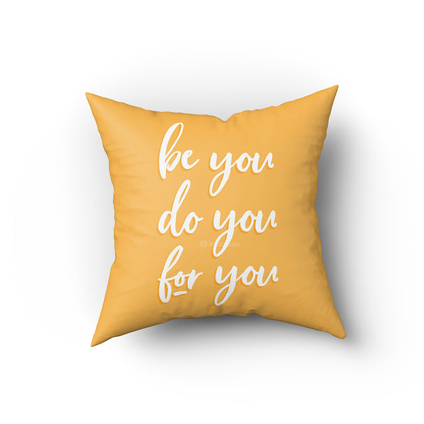 Be You - Buy Cushion Covers Motivational Quote Online in India You can now buy Quirky Cool Cushion Covers & Funky Cushion Covers online in India at Best prices.