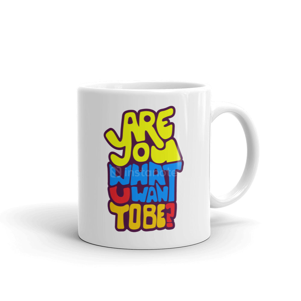 Are Coffee Mug Quirky Instanote Cool What You Want Be To 4AjRLSc35q