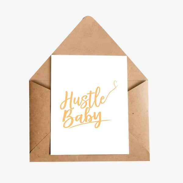 hustle baby greeting card for love motivational quote