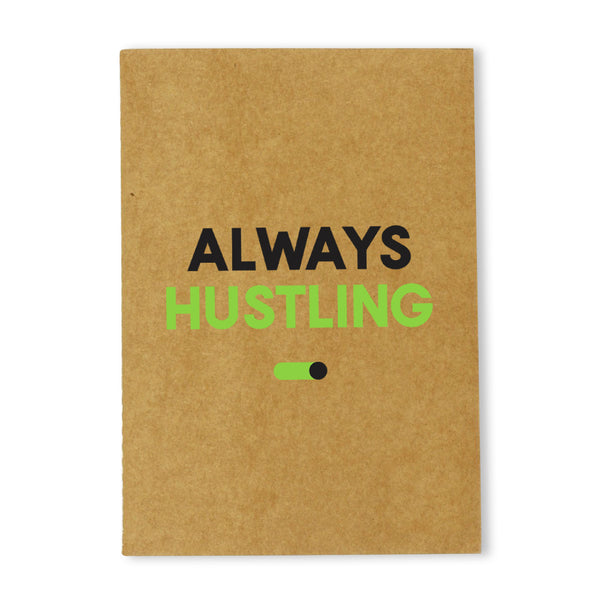 Always Hustling Kraft Notebook