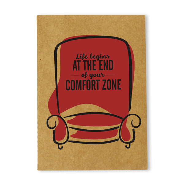 Life Begins at the End of Your Comfort Zone Kraft Notebook