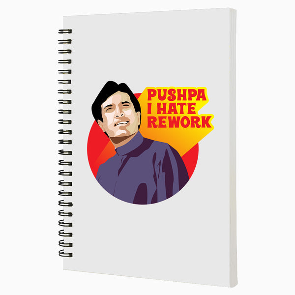 PUSHPA I HATE REWORK A5 Wiro Notebook  160 Pages