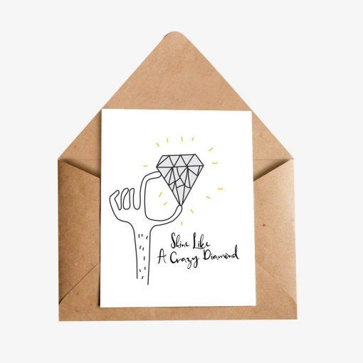 Shine Bright Like A  Crazy Diamond Greeting Card