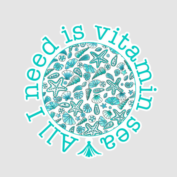 All I need Is Vitamin Sea - Buy Removable Vinyl Stickers in India