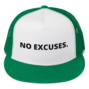 No Excuses - Trucker Cap