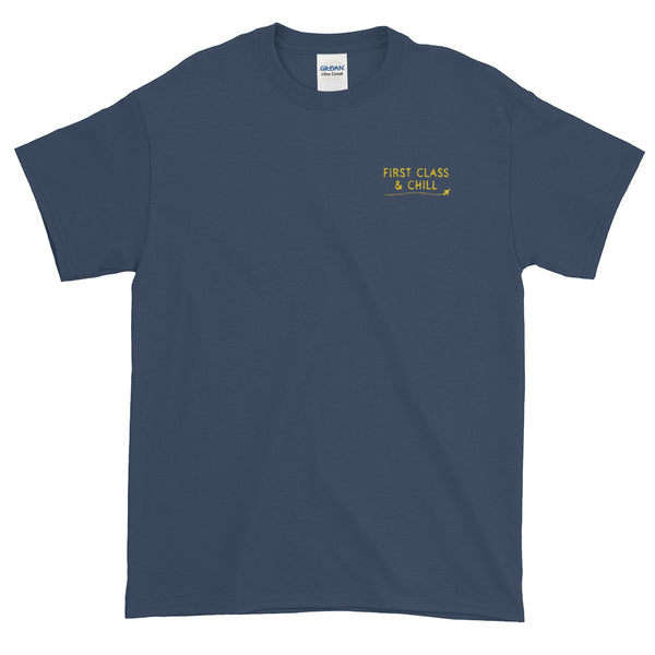 First Class & Chill T-Shirt