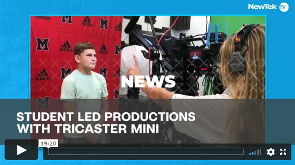 NewTek TriCaster Enables Students to Learn and Produce Live Video