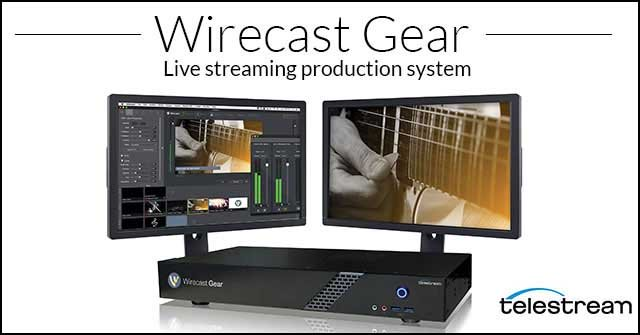 New Live Streaming Systems! Telestream Wirecast Gear