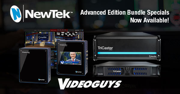 NewTek TriCaster Advanced Edition Bundle Specials Now Available