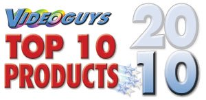 Videoguys Top 10 Products of 2010!