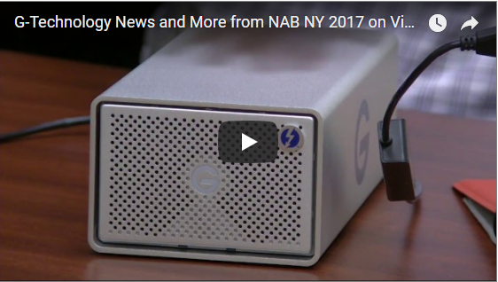 Videoguys News Day 2sday Ep 4: G-Technology News and More from NAB NY 2017