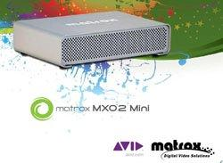 Matrox Announces Matrox MXO2 Mini for Avid Editing Systems – A New Choice for HD Monitoring at $449