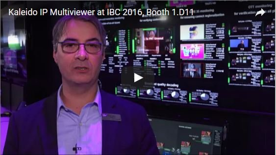 Grass Valley Kaleido IP Multiviewer at IBC 2016