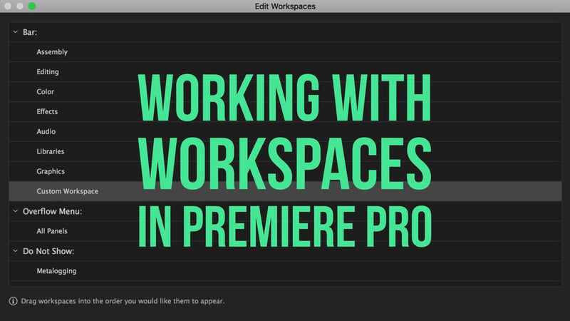 Premiere Bro Tutorial: WORKING WITH WORKSPACES
